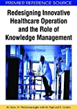 Image de Redesigning Innovative Healthcare Operation and the Role of Knowledge Management