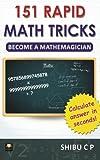 151 Rapid Math Tricks: Become a Mathemagician