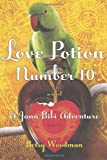 Love Potion Number 10, Betsy Woodman, 0805099573