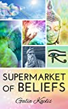 Supermarket of Beliefs: The Truth in 11 Parts