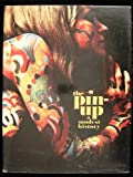 img - for The Pin-Up: A Modest History by Mark Gabor (1972-08-02) book / textbook / text book