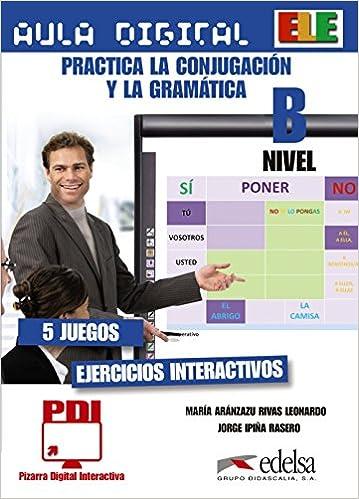 Aula Digital (material for IWBs): Practica la conjugacion y ...