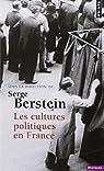 Les Cultures politiques en France par Berstein