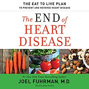 The End of Heart Disease Hörbuch