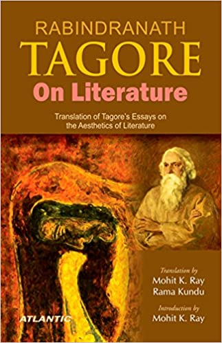 Thesis For A Narrative Essay Rabindranath Tagore On Literature Translation Of Tagores Essays On The  Aesthetics Of Literature St Edition Kindle Edition Healthy Living Essay also Essay About Science And Technology Amazoncom Rabindranath Tagore On Literature Translation Of  A Level English Essay