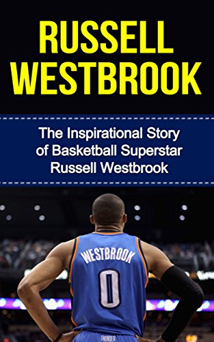 ae2b86cef9ff Book Cover of Bill Redban - Russell Westbrook  The Inspirational Story of  Basketball Superstar Russell