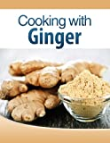 Cooking with Ginger