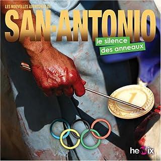 [Les nouvelles aventures de San-Antonio] : Le silence des anneaux, Dard, Patrice