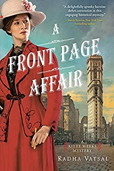 A Front Page Affair (Kitty Weeks Mystery Book 1) by [Vatsal, Radha]