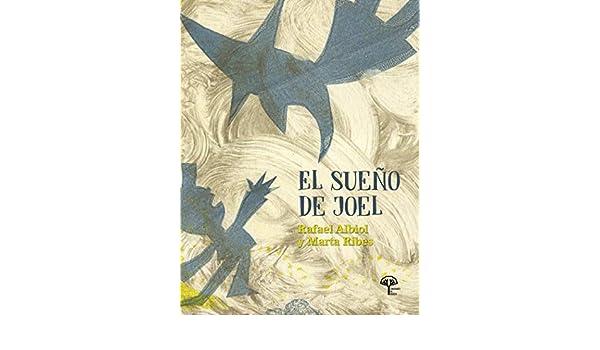 Amazon.com: El sueño de Joel: Cuento infantil (Spanish ...