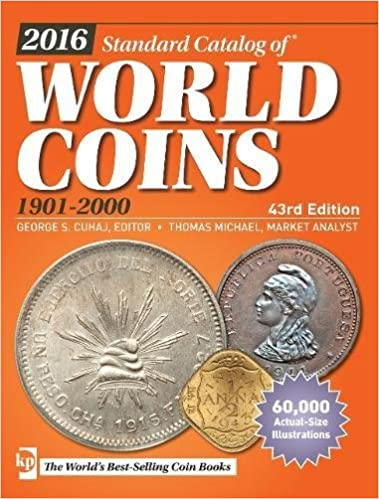 }PORTABLE} 2016 Standard Catalog Of World Coins 1901-2000. through brand other cells Jorge after Paraiso Kolin