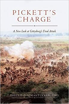 Book Pickett's Charge: A New Look at Gettysburg's Final Attack
