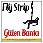 The Fly Strip | Gwen Banta