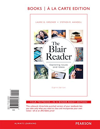 the blair reader essays The blair reader: exploring issues and ideas the readings represent diverse ideas and genres students will read essays, speeches, and short stories.
