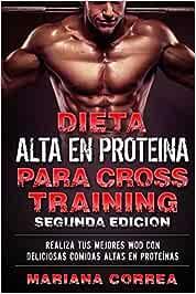 DIETA ALTA En PROTEINA PARA CROSS TRAINING ...