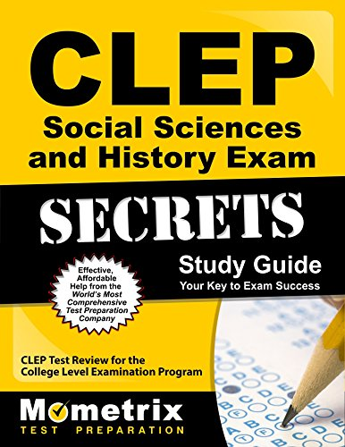 CLEP Social Sciences and History Exam Secrets Study Guide: CLEP Test Review for the College Level Examination Program