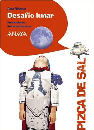 Desafío Lunar Literatura Infantil 6-11 Años - Pizca De Sal ...