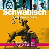 Reise Know-How Kauderwelsch Schwäbisch AusspracheTrainer (Audio-CD): Kauderwelsch-CD