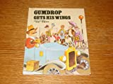 Gumdrop Gets His Wings, Val Biro, 0898130530