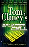 Tom Clancy's Splinter Cell by David Michaels (2004-12-07)