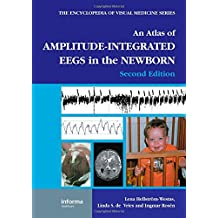 An Atlas of Amplitude-Integrated EEGs in the Newborn, Second Edition