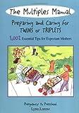 Multiples Manual, Lynn Lorenz, 0972467602