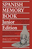 Spanish Memory Book, William F. Harrison and Dorothy Winters Welker, 0292730810