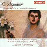 Grechaninov: Symphony No.5