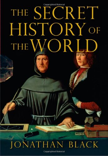 Read Online The Secret History of the World: As Laid Down By the Secret Societies (Hardcover) pdf epub
