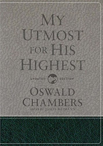 My Utmost for His Highest: Updated Language Gift Edition by Discovery House Publishers