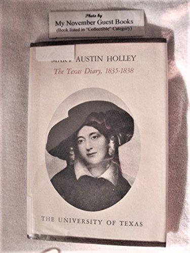 Mary Austin Holley;: The Texas diary, 1835-1838