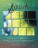 Sirach: Catholic Women's Bible Study and Journal