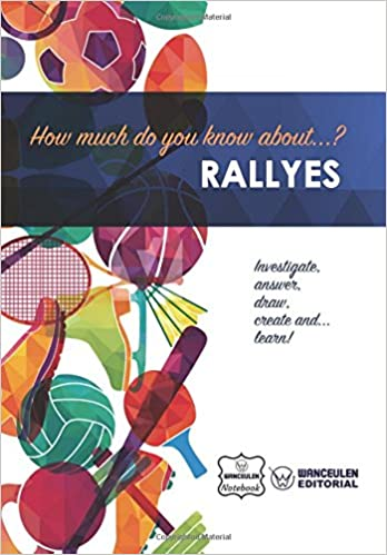 Descargar Libros Sin Registrarse How Much Do You Know About... Rallyes PDF Español