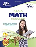 Fourth Grade Basic Math Success (Sylvan Workbooks) (Sylvan Math Workbooks)