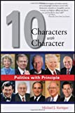 Politics with Principle, Michael J. Kerrigan, 1604944471
