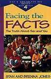 Facing the Facts, Stan Jones and Brenna B. Jones, 0891098461