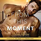 From This Moment: After We Fall, Book 4