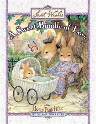 A Sweet Bundle of Love (Sweet Wishes) (2001-06-03)