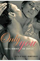 Only You: Erotic Romance for Women Paperback