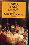 Les noces de saint-petersbourg par Kane