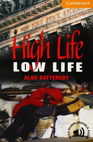 High Life,Low Life Level 4
