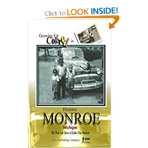 Growing Up Colored in Monroe, Michigan Eddie Flay Hudson
