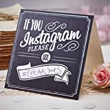"""Make sure you capture all of the photos online with the &quotIf you Instagram signs."""" These signs have space to write your own hashtag &quot#"""" on to ensure your guests use the same one when posting pictures of your event so you can fi..."""