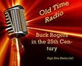 Buck Rogers in the 25th Century Old Time Radio