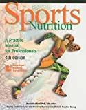 img - for Sports Nutrition: A Practice Manual for Professionals book / textbook / text book