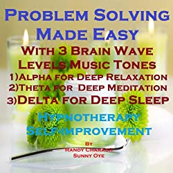 Problem Solving Made Easy with Three Brainwave Music Recordings