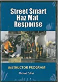 Street Smart HazMat Response Instructor Program, Michael Callan, 0965656586