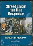 Street Smart HazMat Response Instructor Program 9780965656580