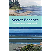 Secret Beaches of Central Vancouver Island: Campbell River to Qualicum