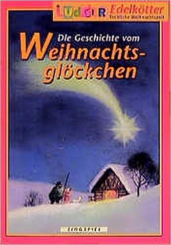 Weihnachtsfeier Geschichte.Die Geschichte Vom Weihnachtsglöckchen Singspiel Ab 2 Jahren